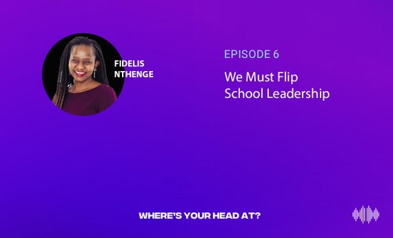 We Must Flip School Leadership