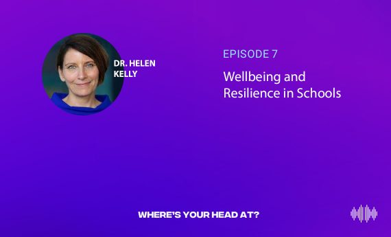 Wellbeing and Resilience in Schools